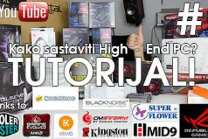 High End PC tutorijal prva epizoda