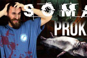 Soma gameplay 1 Proka
